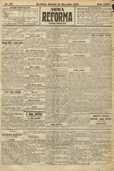 Nowa Reforma (numer poranny). 1907, nr19