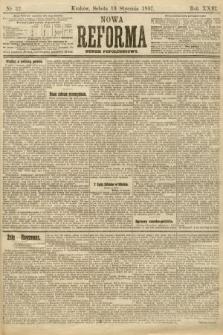 Nowa Reforma (numer popołudniowy). 1907, nr32