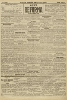 Nowa Reforma (numer poranny). 1907, nr33