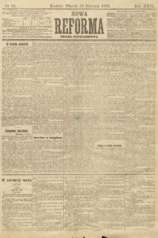 Nowa Reforma (numer popołudniowy). 1907, nr36