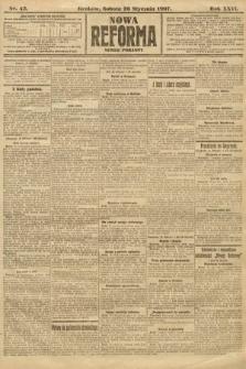 Nowa Reforma (numer poranny). 1907, nr43