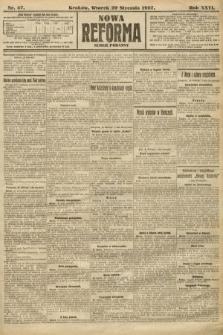 Nowa Reforma (numer poranny). 1907, nr47