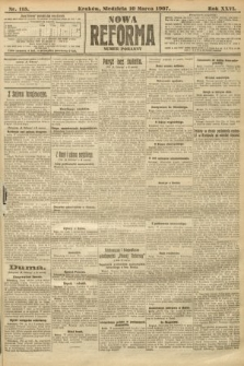 Nowa Reforma (numer poranny). 1907, nr115