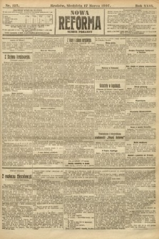 Nowa Reforma (numer poranny). 1907, nr127