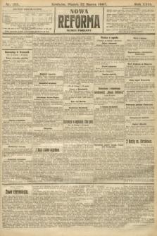 Nowa Reforma (numer poranny). 1907, nr135