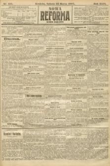 Nowa Reforma (numer poranny). 1907, nr137