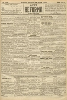 Nowa Reforma (numer poranny). 1907, nr139