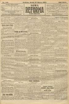 Nowa Reforma (numer poranny). 1907, nr143
