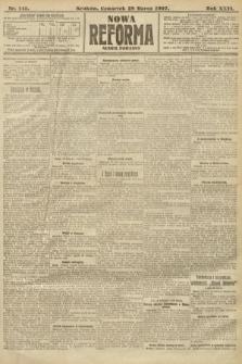 Nowa Reforma (numer poranny). 1907, nr145