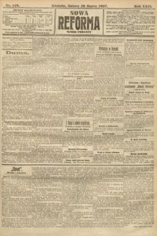 Nowa Reforma (numer poranny). 1907, nr149