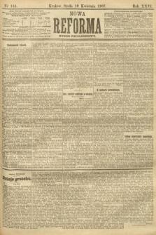 Nowa Reforma (numer popołudniowy). 1907, nr164
