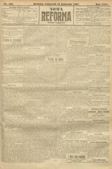 Nowa Reforma (numer poranny). 1907, nr165