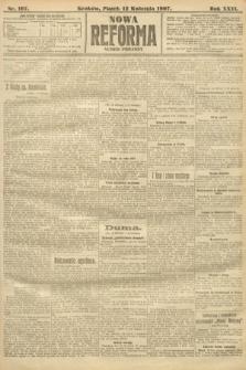 Nowa Reforma (numer poranny). 1907, nr167