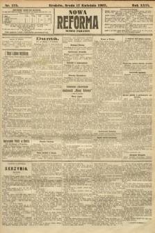 Nowa Reforma (numer poranny). 1907, nr175
