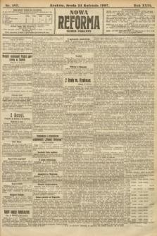 Nowa Reforma (numer poranny). 1907, nr187