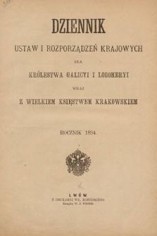 Dziennik Ustaw i Rozporządzeń Krajowych dla Królestwa Galicyi i Lodomeryi wraz z Wielkiem Księstwem Krakowskiem. 1894 [całość]