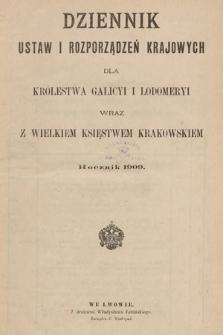 Dziennik Ustaw i Rozporządzeń Krajowych dla Królestwa Galicyi i Lodomeryi wraz z Wielkiem Księstwem Krakowskiem. 1909 [całość]