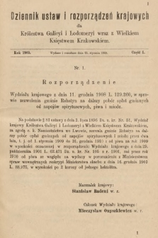 Dziennik Ustaw i Rozporządzeń Krajowych dla Królestwa Galicyi i Lodomeryi wraz z Wielkiem Księstwem Krakowskiem. 1909, cz.1