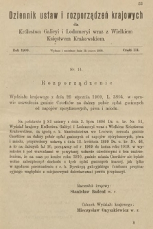 Dziennik Ustaw i Rozporządzeń Krajowych dla Królestwa Galicyi i Lodomeryi wraz z Wielkiem Księstwem Krakowskiem. 1909, cz.3