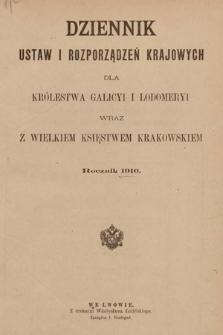 Dziennik Ustaw i Rozporządzeń Krajowych dla Królestwa Galicyi i Lodomeryi wraz z Wielkiem Księstwem Krakowskiem. 1910 [całość]