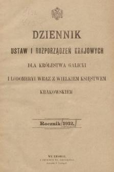 Dziennik Ustaw i Rozporządzeń Krajowych dla Królestwa Galicyi i Lodomeryi wraz z Wielkiem Księstwem Krakowskiem. 1912 [całość]
