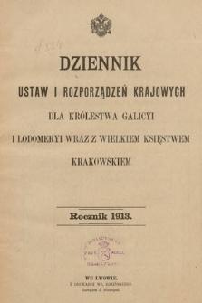 Dziennik Ustaw i Rozporządzeń Krajowych dla Królestwa Galicyi i Lodomeryi wraz z Wielkiem Księstwem Krakowskiem. 1913 [całość]