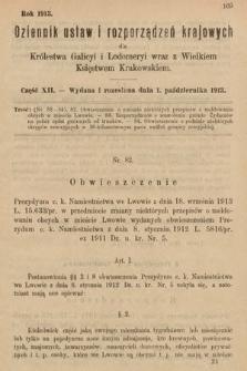 Dziennik Ustaw i Rozporządzeń Krajowych dla Królestwa Galicyi i Lodomeryi wraz z Wielkiem Księstwem Krakowskiem. 1913, cz.12