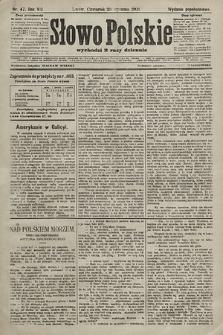 Słowo Polskie (wydanie popołudniowe). 1903, nr47