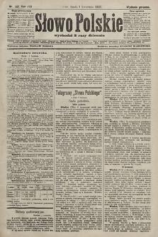 Słowo Polskie (wydanie poranne). 1903, nr152