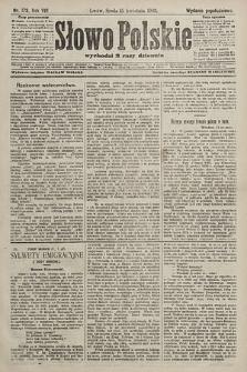 Słowo Polskie (wydanie popołudniowe). 1903, nr173