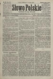 Słowo Polskie (wydanie popołudniowe). 1903, nr181