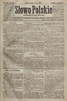 Słowo Polskie (wydanie popołudniowe). 1903, nr307