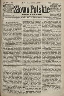 Słowo Polskie (wydanie popołudniowe). 1903, nr327