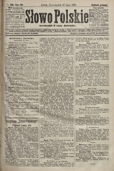 Słowo Polskie (wydanie poranne). 1903, nr345