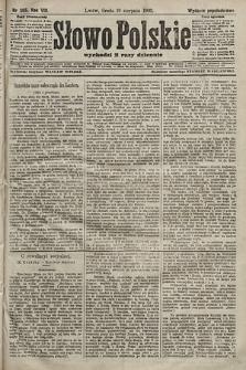 Słowo Polskie (wydanie popołudniowe). 1903, nr385