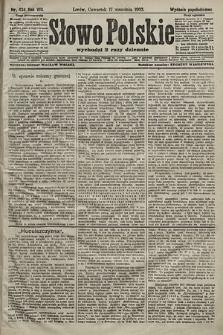 Słowo Polskie (wydanie popołudniowe). 1903, nr434