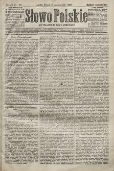 Słowo Polskie (wydanie popołudniowe). 1903, nr471