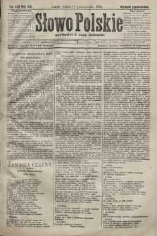 Słowo Polskie (wydanie popołudniowe). 1903, nr473