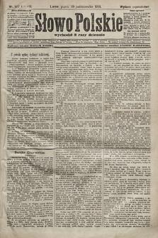 Słowo Polskie (wydanie popołudniowe). 1903, nr507