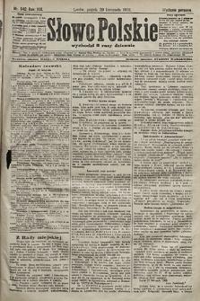 Słowo Polskie (wydanie poranne). 1903, nr542