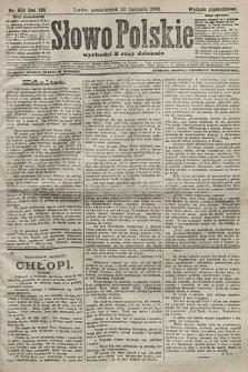 Słowo Polskie (wydanie popołudniowe). 1903, nr559