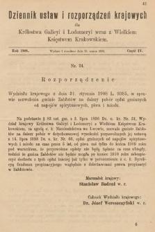 Dziennik Ustaw i Rozporządzeń Krajowych dla Królestwa Galicyi i Lodomeryi wraz z Wielkiem Księstwem Krakowskiem. 1908, cz.4