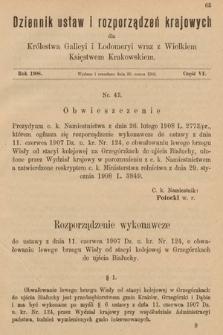Dziennik Ustaw i Rozporządzeń Krajowych dla Królestwa Galicyi i Lodomeryi wraz z Wielkiem Księstwem Krakowskiem. 1908, cz.6