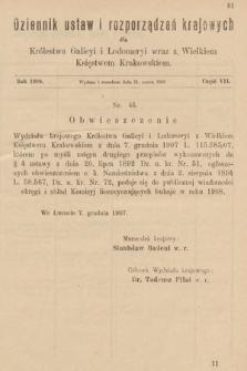 Dziennik Ustaw i Rozporządzeń Krajowych dla Królestwa Galicyi i Lodomeryi wraz z Wielkiem Księstwem Krakowskiem. 1908, cz.7