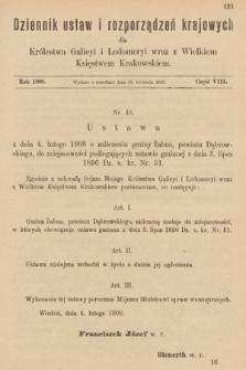 Dziennik Ustaw i Rozporządzeń Krajowych dla Królestwa Galicyi i Lodomeryi wraz z Wielkiem Księstwem Krakowskiem. 1908, cz.8