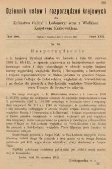 Dziennik Ustaw i Rozporządzeń Krajowych dla Królestwa Galicyi i Lodomeryi wraz z Wielkiem Księstwem Krakowskiem. 1908, cz.17