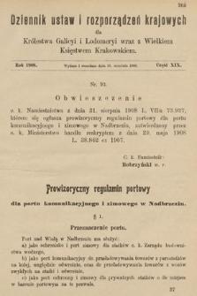 Dziennik Ustaw i Rozporządzeń Krajowych dla Królestwa Galicyi i Lodomeryi wraz z Wielkiem Księstwem Krakowskiem. 1908, cz.19