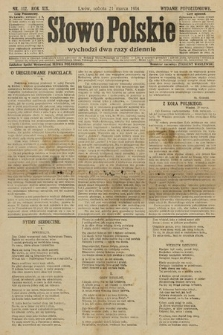 Słowo Polskie (wydanie popołudniowe). 1914, nr112