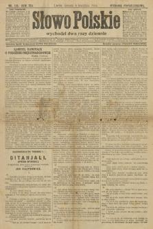 Słowo Polskie (wydanie popołudniowe). 1914, nr135
