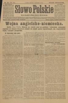 Słowo Polskie (wydanie popołudniowe). 1914, nr340